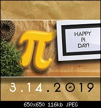Click image for larger version.  Name:Happy Pi day.jpg Views:16 Size:116.5 KB ID:123643