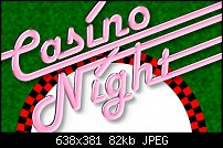 Click image for larger version.  Name:CasinoNight1.jpg Views:179 Size:82.1 KB ID:106545