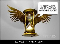 Click image for larger version.  Name:time flies.jpg Views:330 Size:19.0 KB ID:104458